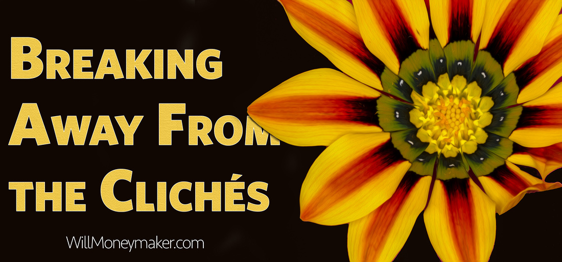 Breaking Away From the Clichés