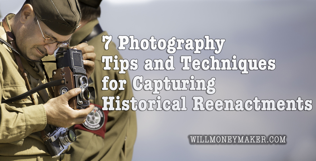 7 Photography Tips and Techniques for Capturing Historical Reenactments