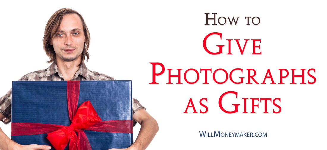 How to Give Photographs as Gifts