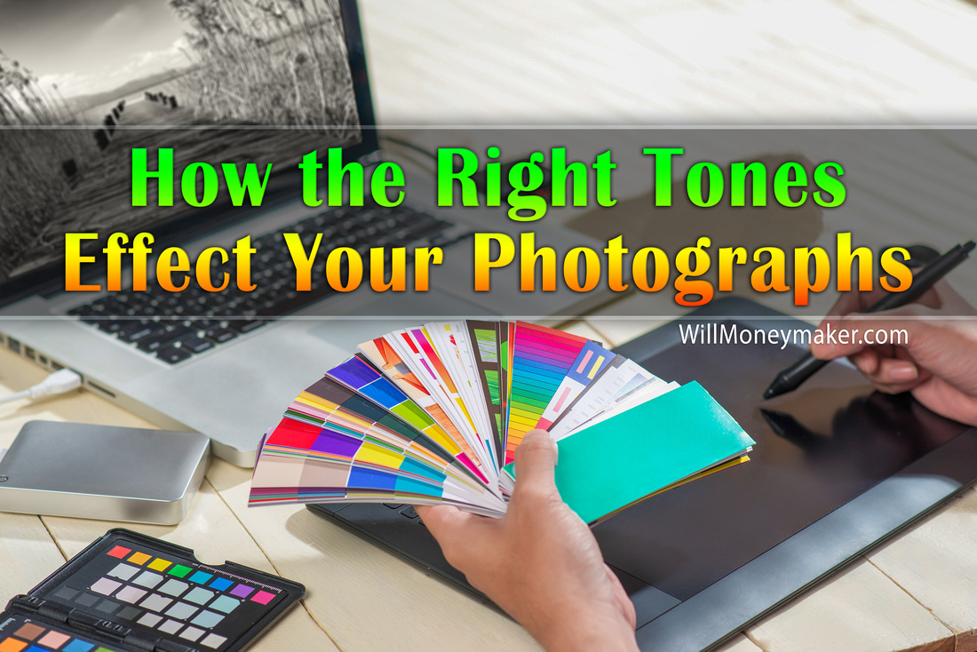 How the Right Tones Effect Your Photographs