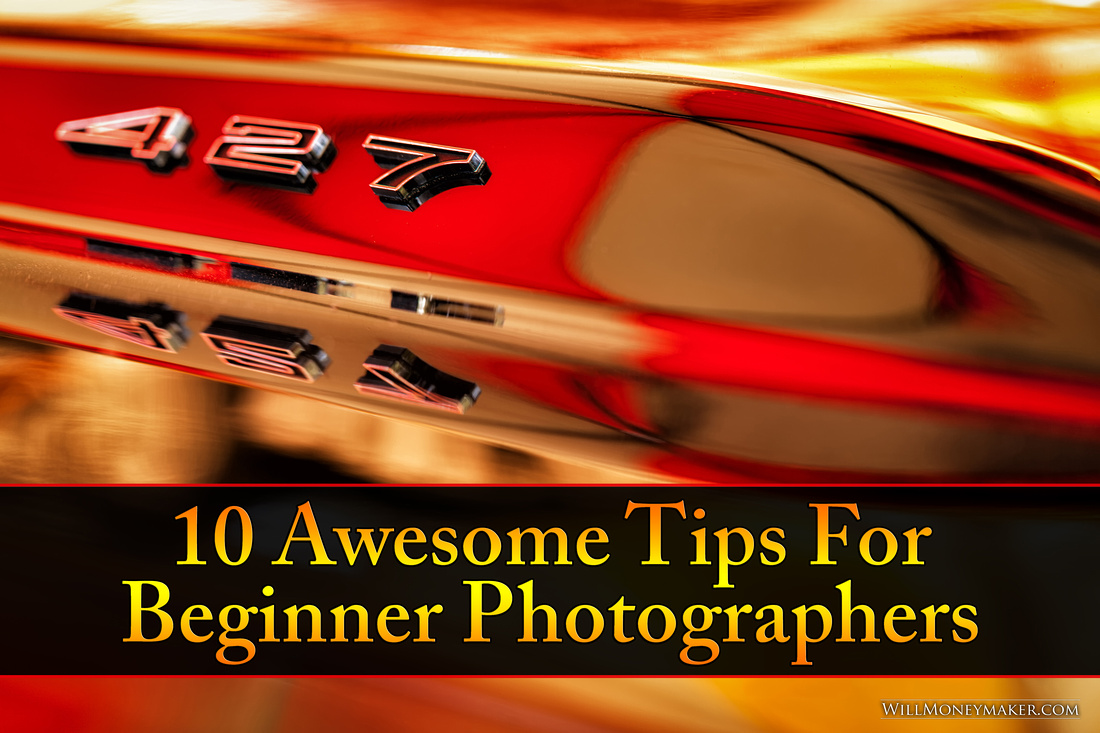 10 Awesome Tips for Beginner Photographers