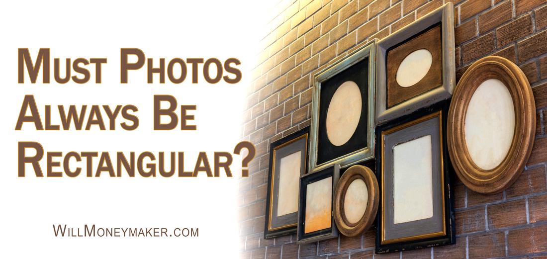 Must Photos Always Be Rectangular?